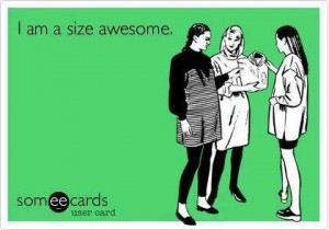 I am a size awesome