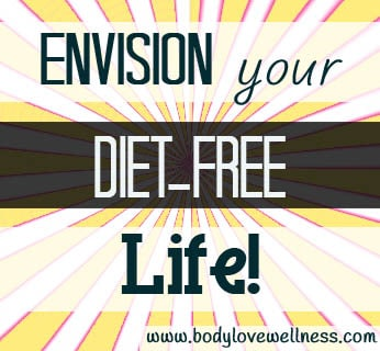 envision your diet-free life graphic