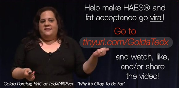 Golda Poretsky HAES Fat TEDx video