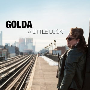 GoldaLittleLuckFinal CD Cover